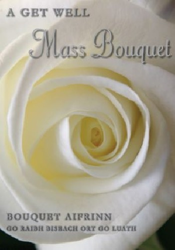 A Get Well Mass Bouquet